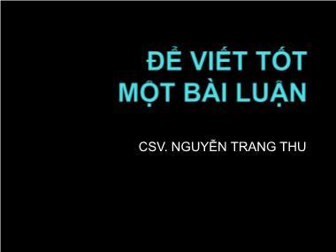 Kỹ năng Viết bài luận - Nguyễn Trang Thu