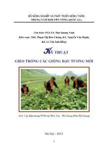 Kỹ thuật gieo trồng các giống đậu tương mới - Mai Quang Vinh