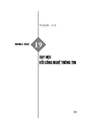 Module bồi dưỡng thường xuyên Trung học Cơ sở - Module THCS 19: Dạy học với công nghệ thông tin - Trần Kiều Hương