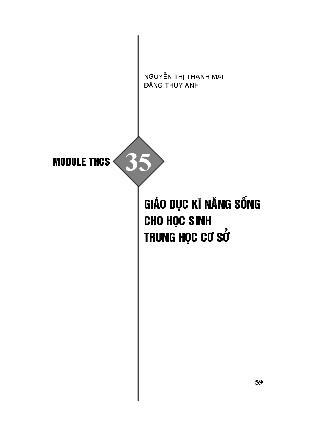 Module bồi dưỡng thường xuyên Trung học Cơ sở - Module THCS 35: Giáo dục kĩ năng sống cho học sinh Trung học Cơ sở - Nguyễn Thị Thanh Mai