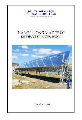 Năng lượng mặt trời - Lý thuyết và ứng dụng (Phần 1) - Nguyễn Bốn