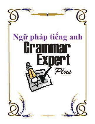 Ngữ pháp Tiếng Anh - Grammar Expert plus