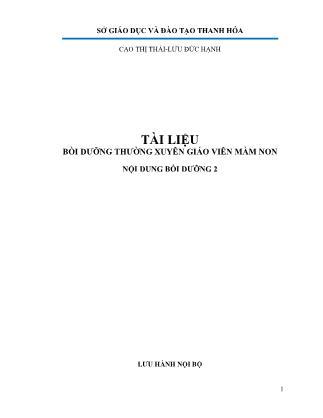 Tài liệu bồi dưỡng thường xuyên giáo viên mầm non - Nội dung bồi dưỡng 2  -Cao Thị Thái